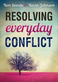RESOLVING EVERYDAY CONFLICT, UPDATED ED.