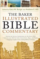 BAKER ILLUSTRATED BIBLE COMMENTARY,THE