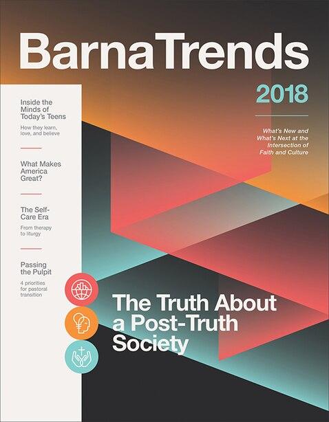Barna Trends 2018 by Barna Group