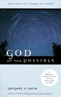 Book God of the Possible: A Biblical Introduction to the Open View of God by Gregory Boyd