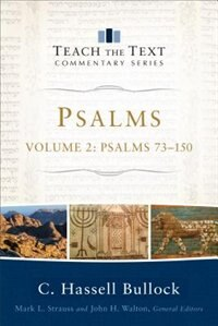 PSALMS, VOL. 2: Psalms 73?150 by C. Hassell Bullock, C. Hassell