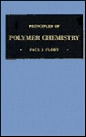 Book Principles of Polymer Chemistry by Paul J. Flory