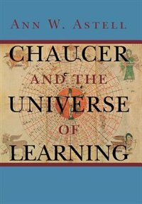 Chaucer and the Universe of Learning