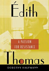 Édith Thomas: A Passion for Resistance: