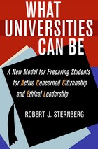 What Universities Can Be: A New Model for Preparing Students for Active Concerned Citizenship and…