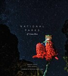 National Parks of Costa Rica