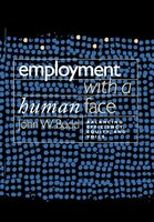 Employment with a Human Face: Balancing Efficiency, Equity, and Voice