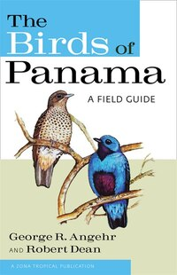 The Birds of Panama: A Field Guide
