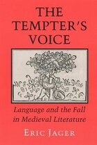 The Tempters Voice: Language And The Fall In Medieval Literature