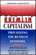 Kremlin Capitalism: Privatizing the Russian Economy