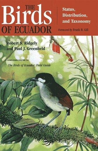The Birds of Ecuador: Field Guide by Robert S. Ridgely