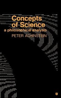 Concepts of Science: A Philosophical Analysis