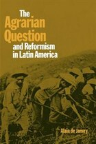 The Agrarian Question and Reformism in Latin America