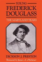 Young Frederick Douglass: The Maryland Years
