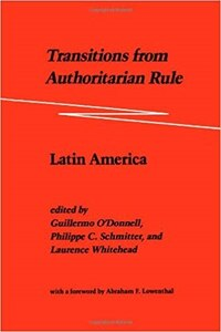 Transitions from Authoritarian Rule: Latin America