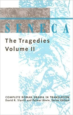 Book Seneca: The Tragedies by Davidr. Seneca