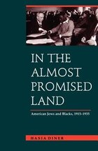 In the Almost Promised Land: American Jews And Blacks, 1915-1935