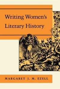 Writing Women's Literary History