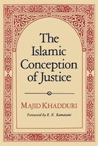The Islamic Conception of Justice