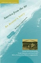 America from the Air: An Aviator's Story
