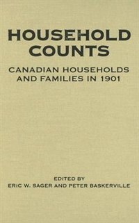 Book Household Counts: Canadian Households and Families in 1901 by Peter Baskerville