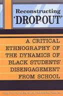 Book Reconstructing Dropout: A Critical Ethnography of the Dynamics of Black Students Disengagement from… by George J. Sefa Dei