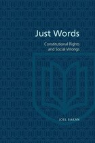 Just Words: Constitutional Rights and Social Wrongs
