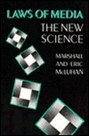 Book Laws of Media: The New Science by Eric Mcluhan