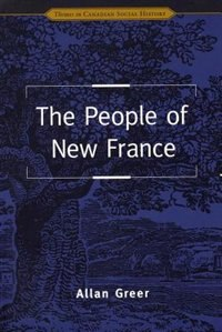 Book The People of New France by Allan Greer