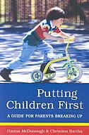 Putting Children First: A Guide for Parents Breaking Up by Hanna McDonough
