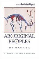 Aboriginal Peoples of Canada: A Short Introduction