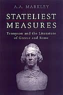 Stateliest Measures: Tennyson and the Literature of Greece and Rome