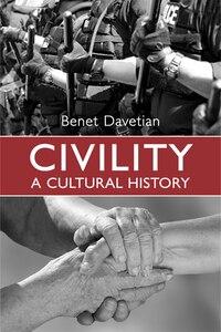 Civility: A Cultural History
