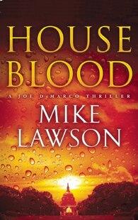 House Blood: A Joe DeMarco Thriller