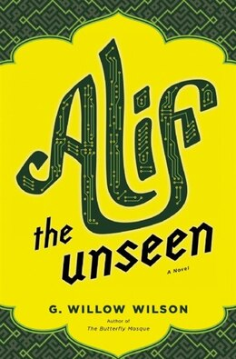 Book ALIF THE UNSEEN by G Willow Wilson