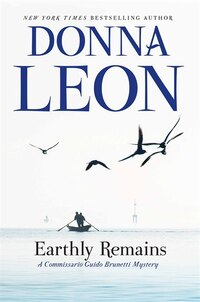Earthly Remains: A Commissario Guido Brunetti Mystery