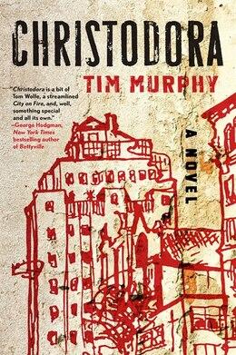Book Christodora by Tim Murphy