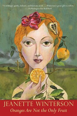 Book Oranges Are Not the Only Fruit by Jeanette Winterson