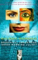 Goodnight Desdemona, Good Morning Juliet