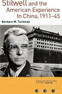 Book Stilwell and the American Experience in China, 1911-1945 by Barbara W. Tuchman