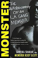 Monster the autobiography of an la gang member monster the autobiography of an la gang member by sanyika shakur fandeluxe Gallery