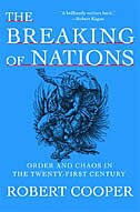 The Breaking Of Nations: Order And Chaos In The Twenty-first Century