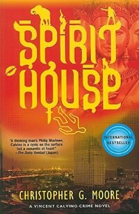 Book Spirit House: A Vincent Calvino Crime Novel by Christopher G. Moore