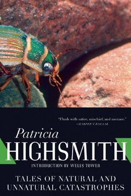 Book Tales of Natural and Unnatural Catastrophes by Patricia Highsmith