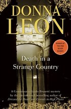 Death In A Strange Country (commissario Brunetti #2): A Commissario Guido Brunetti Mystery