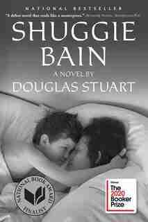 Shuggie Bain: A Novel (booker Prize Winner) by Douglas Stuart
