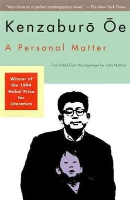 Book A Personal Matter by Kenzaburo Oe