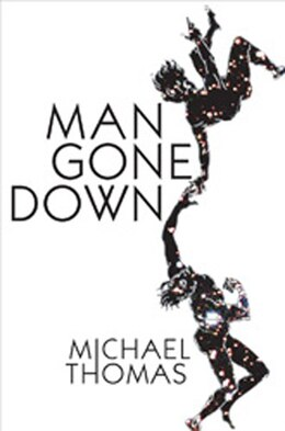 Book Man Gone Down: A Novel by Michael Thomas