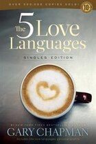 Book The 5 LOVE LANGUAGES SINGLES EDITION by Gary Chapman