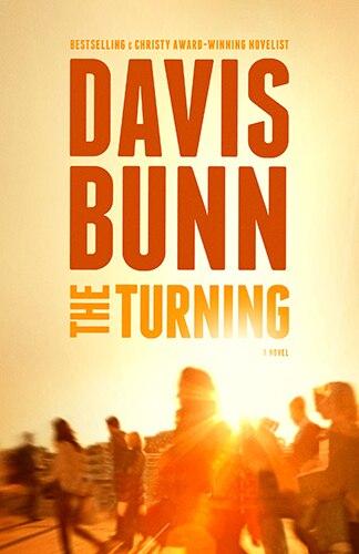 The TURNING by Davis Bunn, Davis